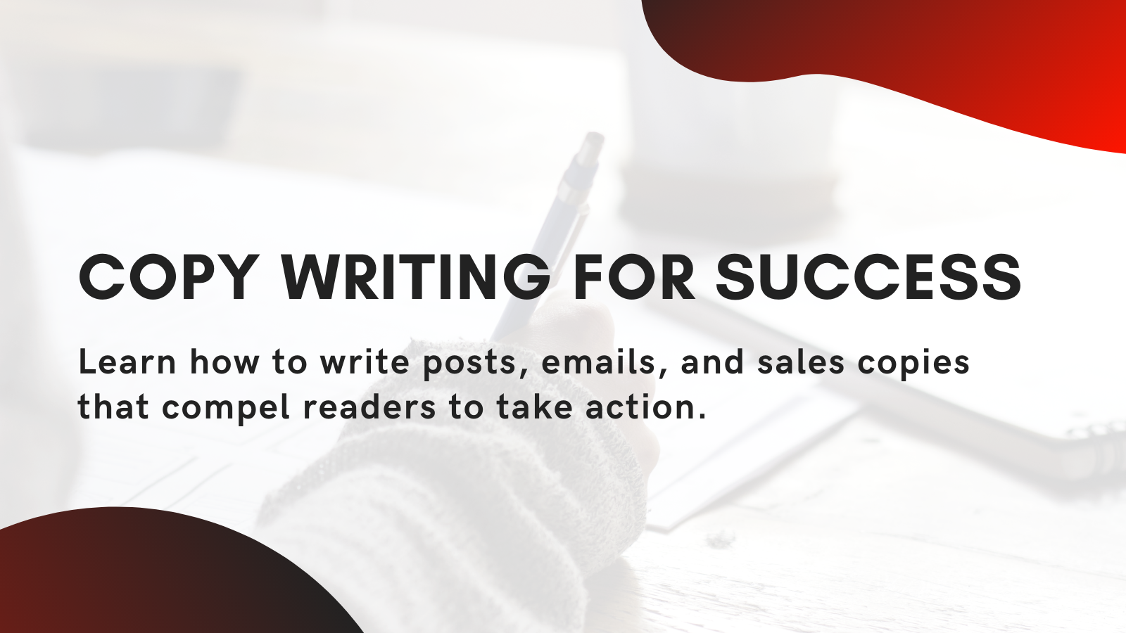 Copywriting for success (coming soon!)